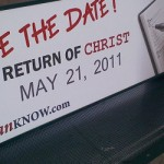 May 21, 2011 — Is it really the End of The World?
