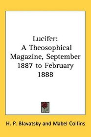 Lucifer Magazine Blavatsky Karen King Gsnoticism | Gospel Jesus Wife