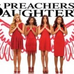 Preachers Daughters Season 2: Blaspheming Christianity For Fame